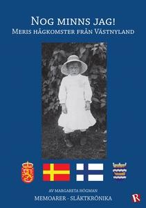 Nog minns jag! : Meris hågkomster från Västnyla