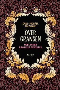 Över gränsen och andra erotiska noveller (e-bok