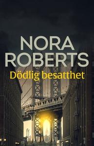 Dödlig besatthet (e-bok) av Nora Roberts