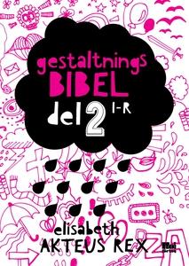Gestaltningsbibel : del 2 (e-bok) av Elisabeth