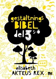 Gestaltningsbibel : del 3 (e-bok) av Elisabeth