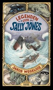 Legenden om Sally Jones (e-bok) av Jakob Wegeli