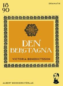 Den bergtagna (e-bok) av Victoria Benedictsson,