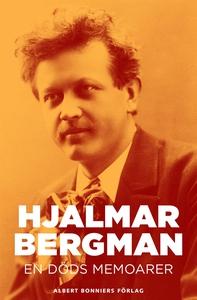 En döds memoarer : del 1-2 (e-bok) av Hjalmar