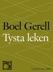 Tysta leken (e-bok) av Boel Gerell