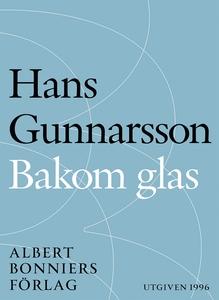 Bakom glas (e-bok) av Hans Gunnarsson