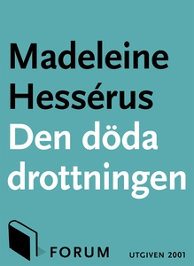 Den döda drottningen (e-bok) av Madeleine Hessé