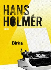 Birka : Polisroman (e-bok) av Hans Holmér