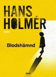 Blodshämnd : Polisroman (e-bok) av Hans Holmér