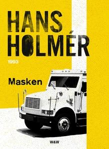 Masken : Polisroman (e-bok) av Hans Holmér
