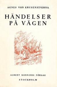 Händelser på vägen (e-bok) av Agnes von, Agnes