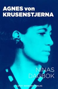 Ninas dagbok (e-bok) av Agnes von, Agnes von Kr