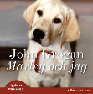 Marley och jag (ljudbok) av John Grogan