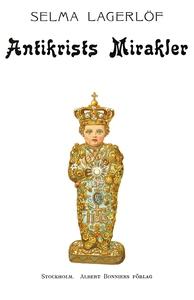Antikrists mirakler (e-bok) av Selma Lagerlöf