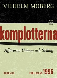Komplotterna (e-bok) av Vilhelm Moberg