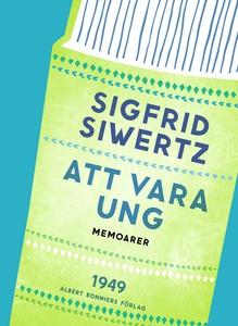 Att vara ung (e-bok) av Sigfrid Siwertz
