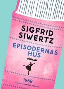 Episodernas hus (e-bok) av Sigfrid Siwertz