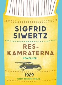 Reskamraterna : Noveller (e-bok) av Sigfrid Siw