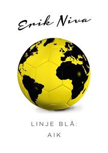 Linje Blå: AIK (e-bok) av Erik Niva