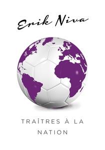 Traîtres à la nation (e-bok) av Erik Niva