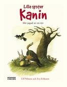 När lilla syster Kanin blev jagad av en räv