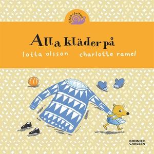 Alla kläder på (e-bok) av Lotta Olsson