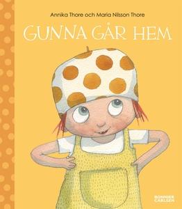 Gunna går hem (e-bok) av Maria Nilsson Thore, M