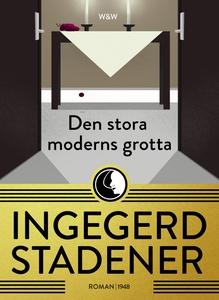 Den stora moderns grotta : En ropande bok (e-bo