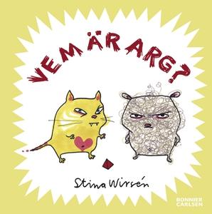 Vem är arg? (e-bok) av Stina Wirsén