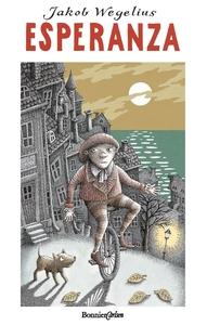 Esperanza (e-bok) av Jakob Wegelius