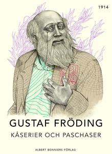 Kåserier och paschaser (e-bok) av Gustaf Frödin