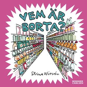 Vem är borta? (e-bok) av Stina Wirsén