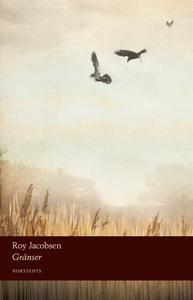 Gränser (e-bok) av Roy Jacobsen