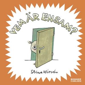 Vem är ensam? (e-bok) av Stina Wirsén