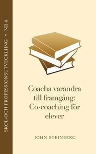 Coacha varandra till framgång - elevhandboken (