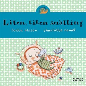 Liten, liten snälling (e-bok) av Lotta Olsson
