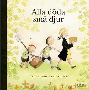 Alla döda små djur (e-bok) av Ulf Nilsson