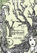 Krönika över Yggdrasil, Alma