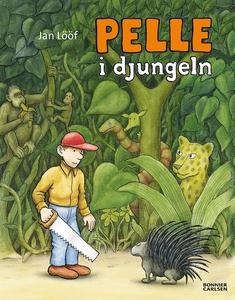 Pelle i djungeln (e-bok) av Jan Lööf