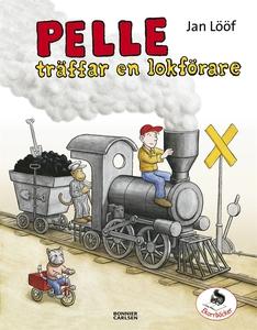 Pelle träffar en lokförare (e-bok) av Jan Lööf
