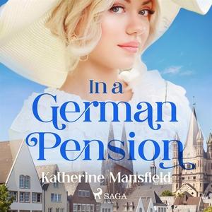 In a German Pension (ljudbok) av Katherine Mans