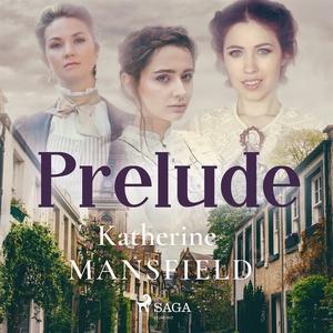 Prelude (ljudbok) av Katherine Mansfield