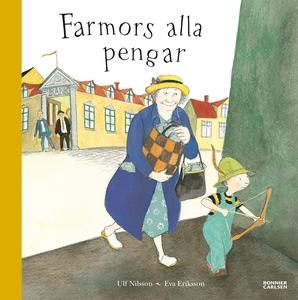 Farmors alla pengar (e-bok) av Ulf Nilsson