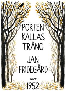 Porten kallas trång (e-bok) av Jan Fridegård