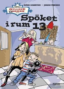 Spöket i rum 13 (e-bok) av Johan Unenge, Måns G