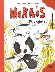 Morris på landet (e-bok) av Lotta Olsson