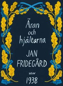 Äran och hjältarna (e-bok) av Jan Fridegård