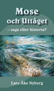 Mose och uttåget - saga eller historia? (e-bok)