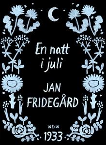 En natt i juli (e-bok) av Jan Fridegård