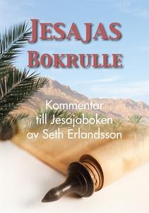 Jesajas bokrulle (e-bok) av Seth Erlandsson